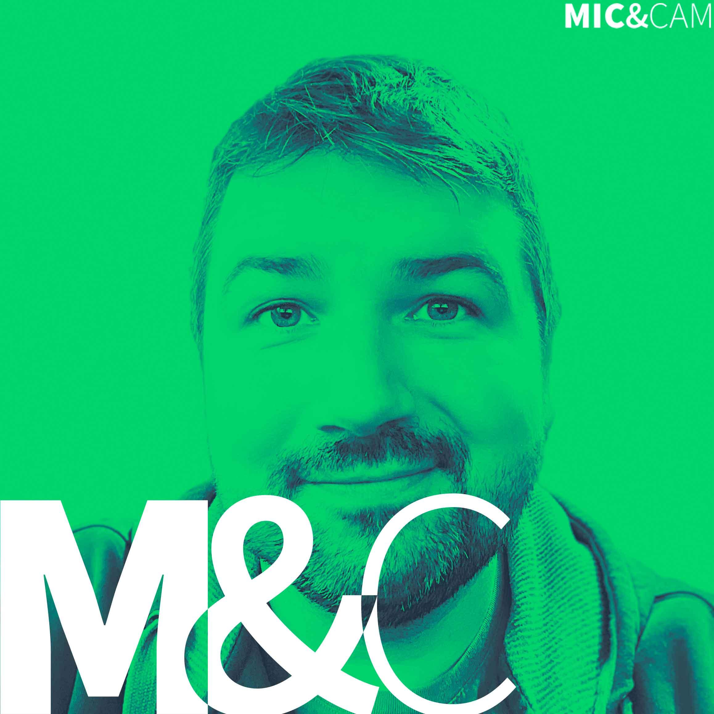 MIC & CAM